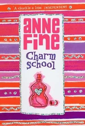 Charm School de Anne Fine