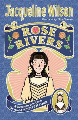 Rose Rivers de Jacqueline Wilson