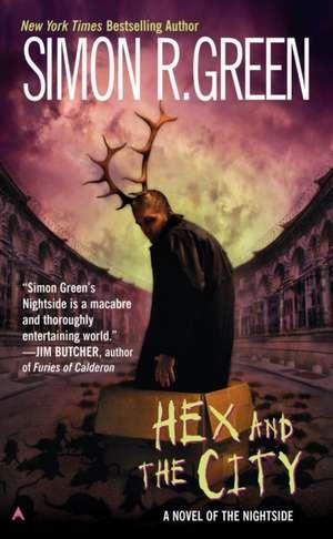 Hex and the City de Simon R. Green