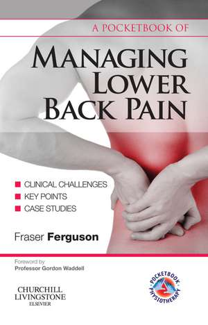 A Pocketbook Of Managing Lower Back Pain