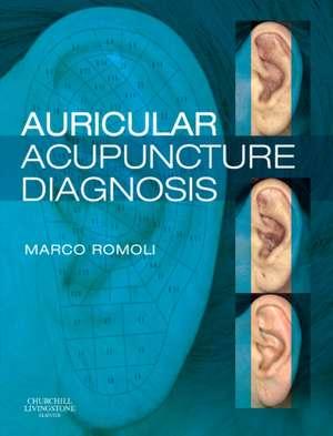 Auricular Acupuncture Diagnosis de Marco Romoli