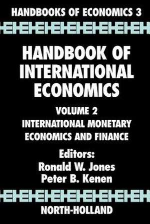 Handbook of International Economics: International Monetary Economics and Finance de R. W. Jones