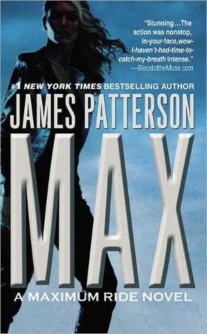 Max: A Maximum Ride Novel de James Patterson