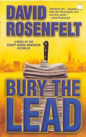 Bury the Lead de David Rosenfelt