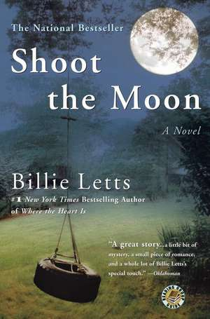 Shoot the Moon de Billie Letts