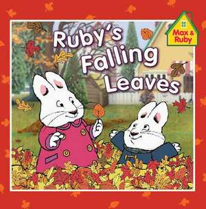 Ruby's Falling Leaves de Rosemary Wells