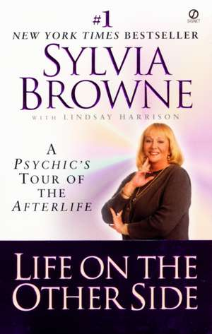 Life on the Other Side de Sylvia Browne