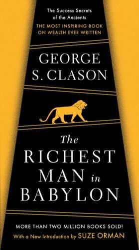 The Richest Man In Babylon de George S. Clason