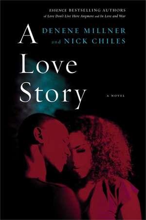 A Love Story de Denene Millner