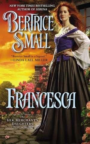Francesca de Bertrice Small