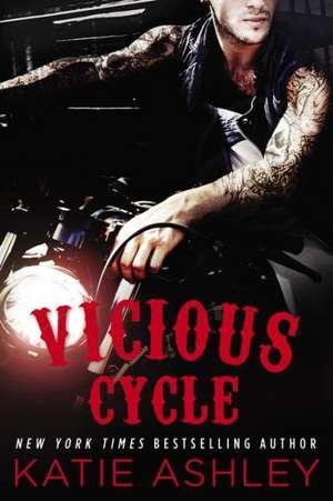 Vicious Cycle de Katie Ashley