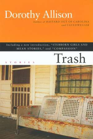 Trash de Dorothy Allison