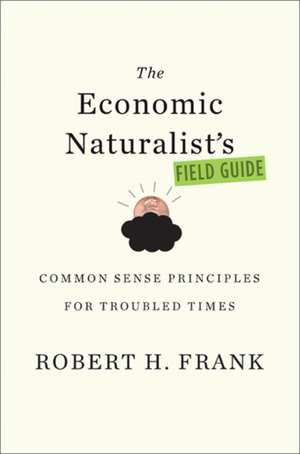The Economic Naturalists Field Guide