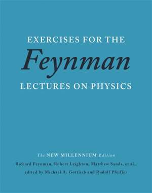 Exercises for the Feynman Lectures on Physics de Richard P. Feynman