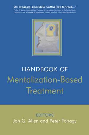 The Handbook of Mentalization–Based Treatment
