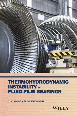 Thermohydrodynamic Instability in Fluid–Film Bearings