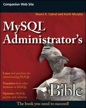 MySQL Administrator′s Bible
