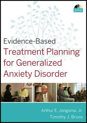 Evidence–Based Treatment Planning for Generalized Anxiety Disorder DVD
