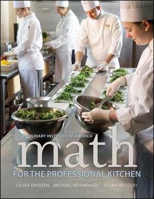 Math for the Professional Kitchen de The Culinary Institute of America (CIA)