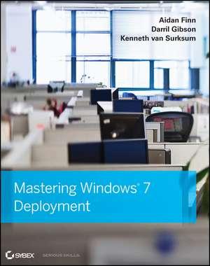 Mastering Windows 7 Deployment de Aidan Finn