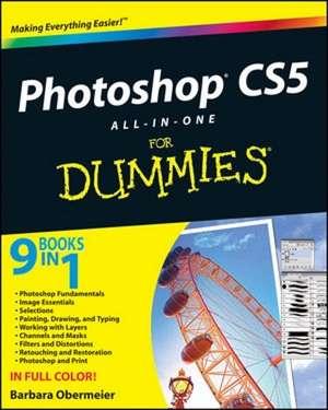 Photoshop CS5 All–in–One For Dummies de Barbara Obermeier