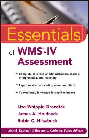 Essentials of WMS–IV Assessment de Lisa W. Drozdick