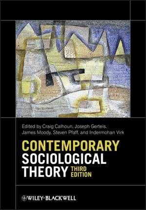 Contemporary Sociological Theory de Craig Calhoun