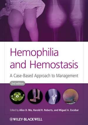 Hemophilia and Hemostasis