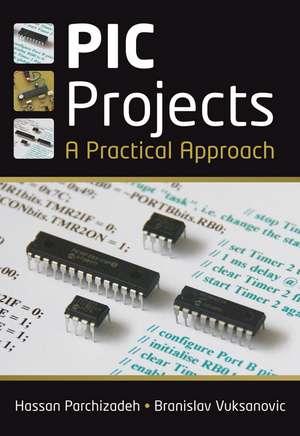 PIC Projects: A Practical Approach de Hassan Parchizadeh