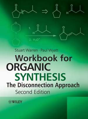 Workbook for Organic Synthesis: The Disconnection Approach imagine
