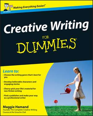 Creative Writing For Dummies de Maggie Hamand