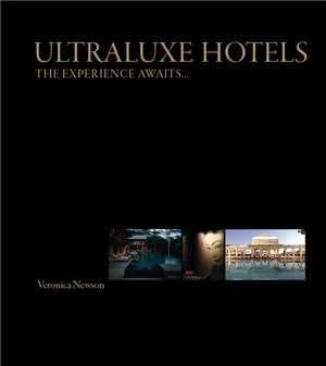 Ultraluxe Hotels
