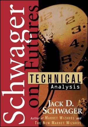 Technical Analysis de Jack D. Schwager