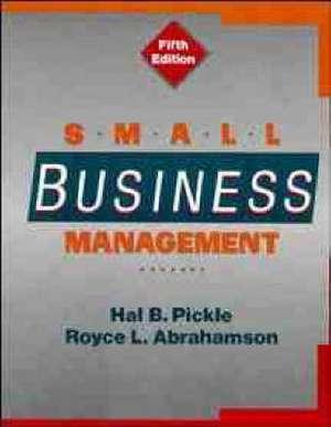 Small Business Management de Hal B. Pickle