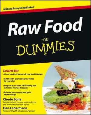 Raw Food For Dummies de Cherie Soria