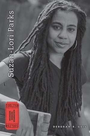 Suzan-Lori Parks de Deborah R. Geis