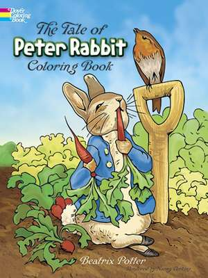 The Tale of Peter Rabbit:  A Coloring Book de Beatrix Potter