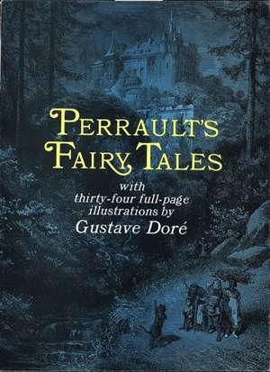 Perrault's Fairy Tales de Charles Perrault