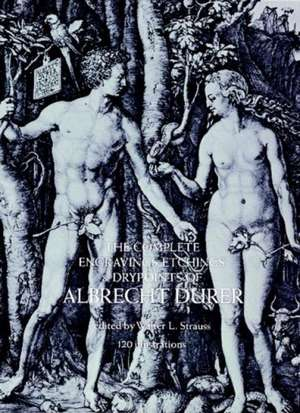 The Complete Engravings, Etchings and Drypoints of Albrecht Durer imagine