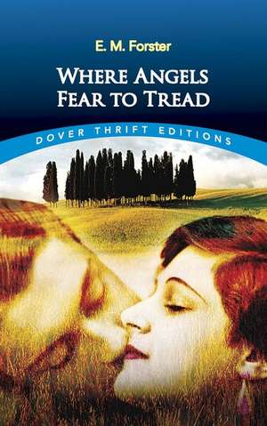 Where Angels Fear to Tread:  A Facsimile of an Authentic Early American Cookbook de E. M. Forster