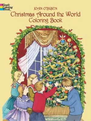 Christmas Around the World Coloring Book de Joan O'Brien