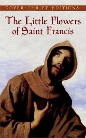 The Little Flowers of Saint Francis de Thomas Okey