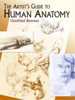 The Artist's Guide to Human Anatomy de Gottfried Bammes
