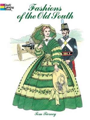 Fashions of the Old South Coloring Book de  Tom Tierney