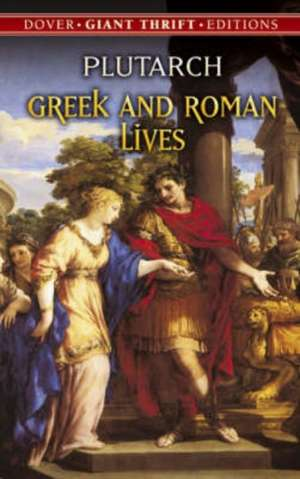 Greek and Roman Lives de Plutarch