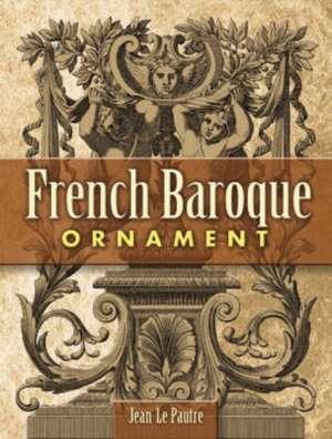 French Baroque Ornament de Jean Le Pautre