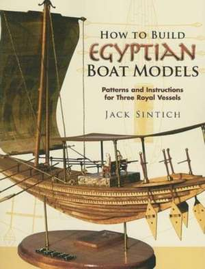 How to Build Egyptian Boat Models imagine