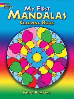 My First Mandalas Coloring Book imagine