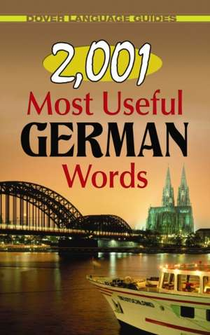 2,001 Most Useful German Words de M. Charlotte Wolf