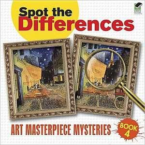 Spot the Differences Book 4:  Art Masterpiece Mysteries de  Dover